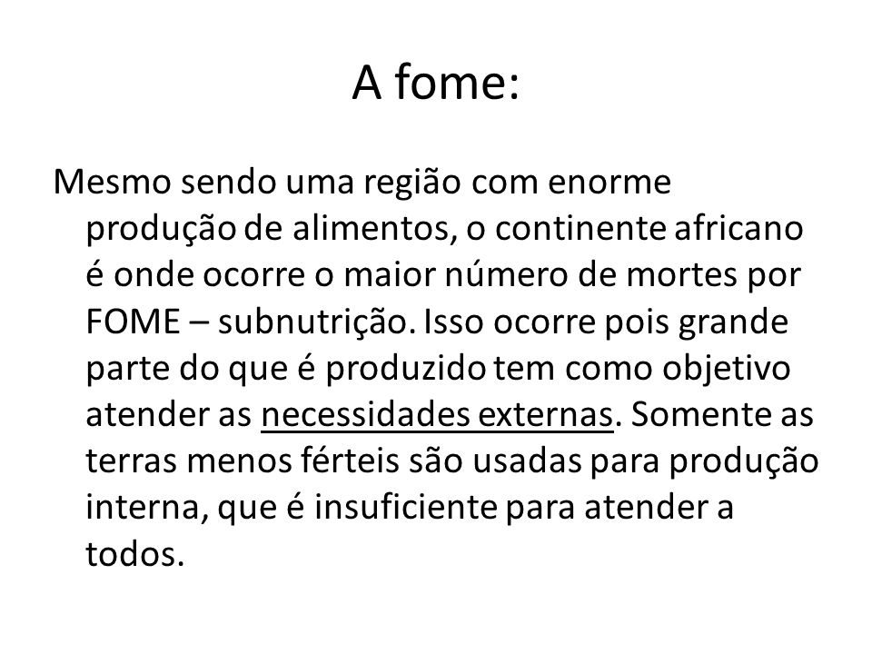 A fome: