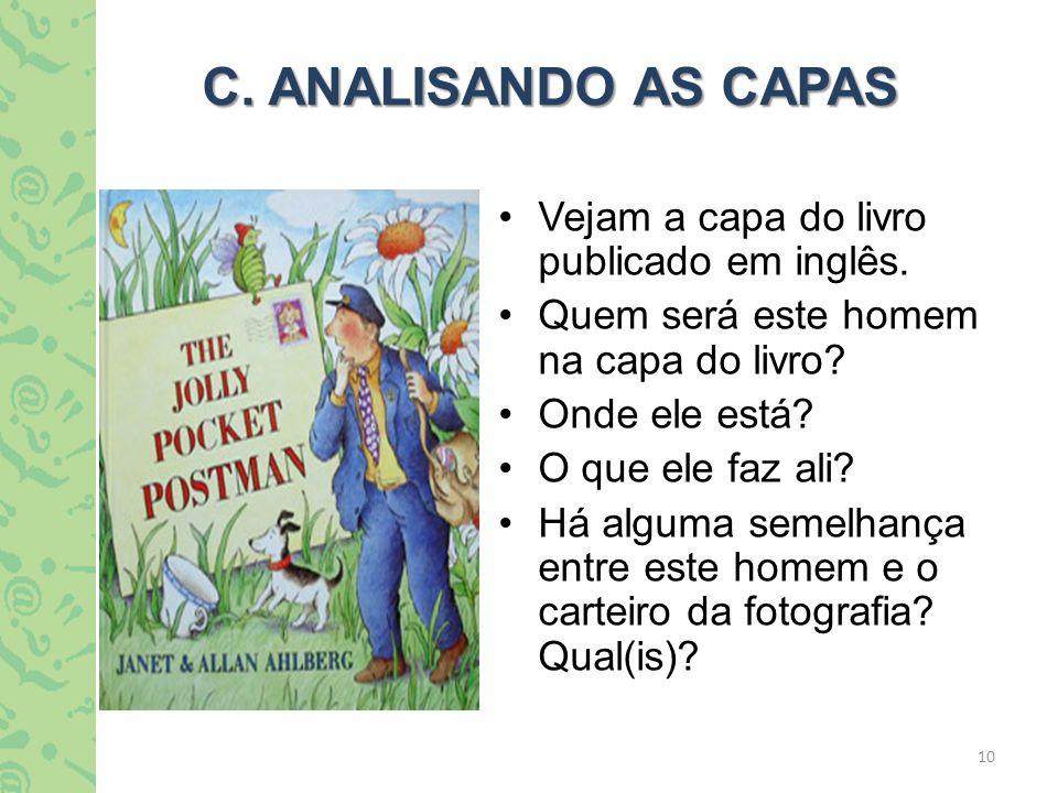 C. ANALISANDO AS CAPAS Vejam a capa do livro publicado em inglês.