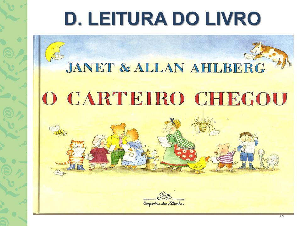 D. LEITURA DO LIVRO