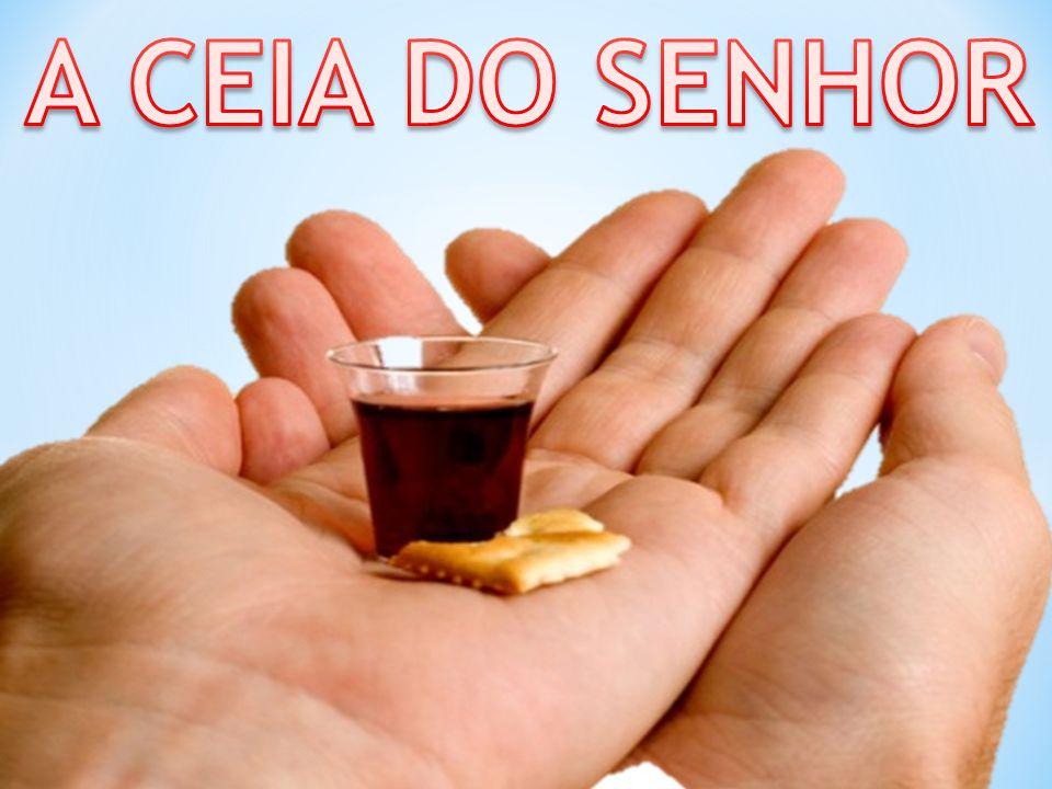 A CEIA DO SENHOR