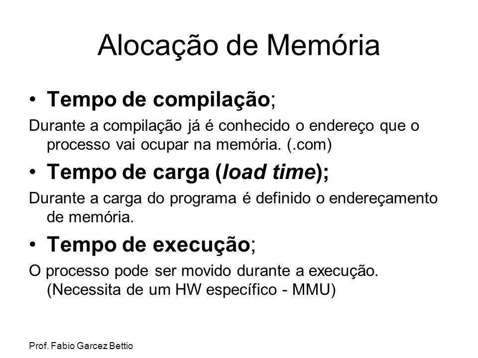 Alocação de Memória Tempo de compilação; Tempo de carga (load time);