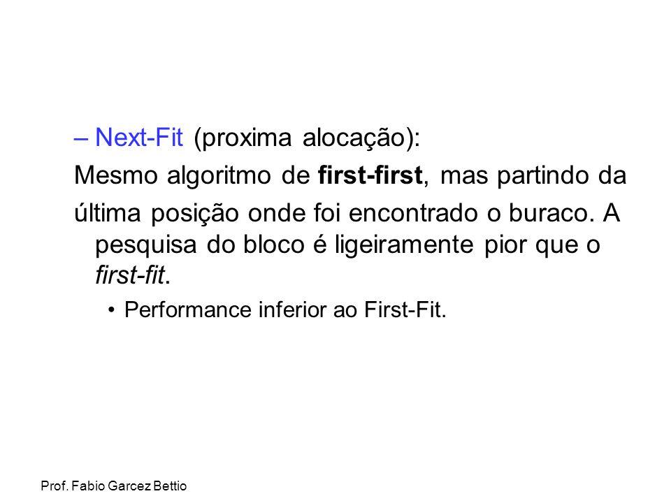 Next-Fit (proxima alocação):