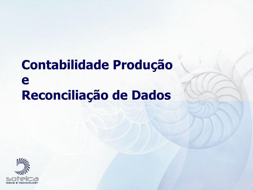 Contabilidade Produção e Reconciliação de Dados