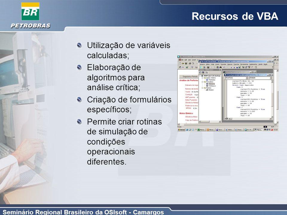 Recursos de VBA Utilização de variáveis calculadas;