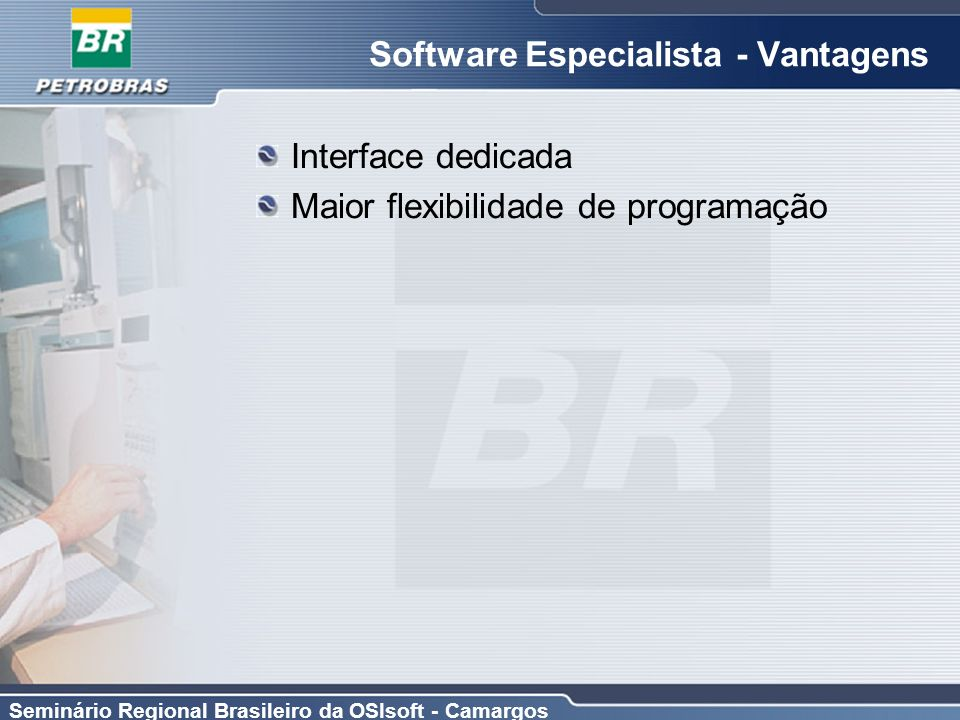 Software Especialista - Vantagens