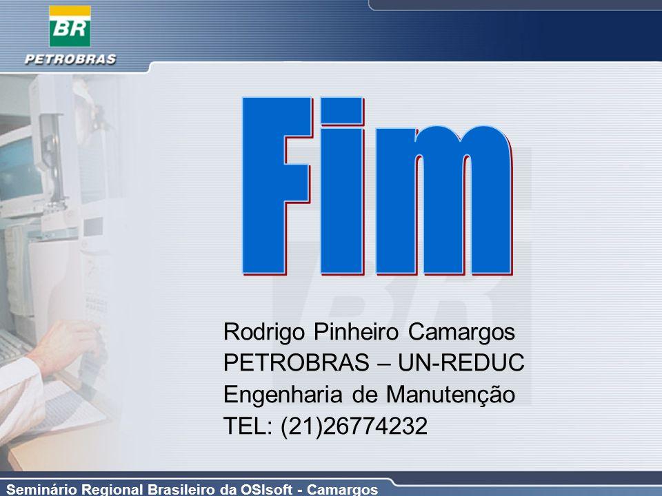 Fim Rodrigo Pinheiro Camargos PETROBRAS – UN-REDUC
