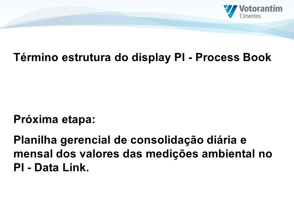Término estrutura do display PI - Process Book