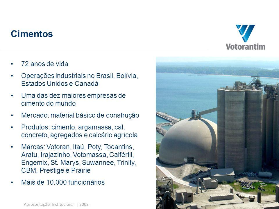 Cimentos72 anos de vida. Operações industriais no Brasil, Bolívia, Estados Unidos e Canadá. Uma das dez maiores empresas de cimento do mundo.