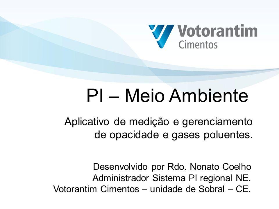 PI – Meio AmbienteAplicativo de medição e gerenciamento de opacidade e gases poluentes. Desenvolvido por Rdo. Nonato Coelho.