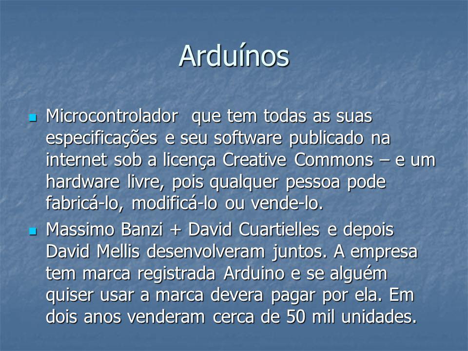 Arduínos
