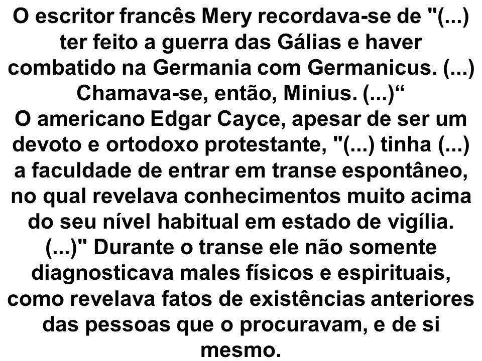 O escritor francês Mery recordava-se de (