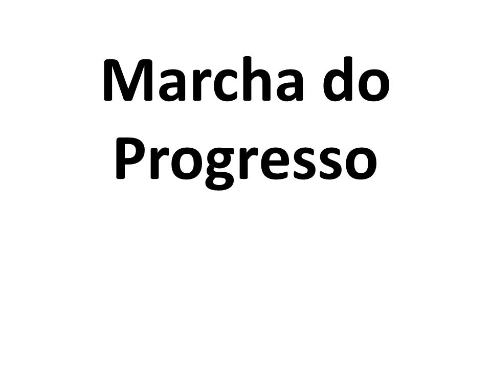 Marcha do Progresso