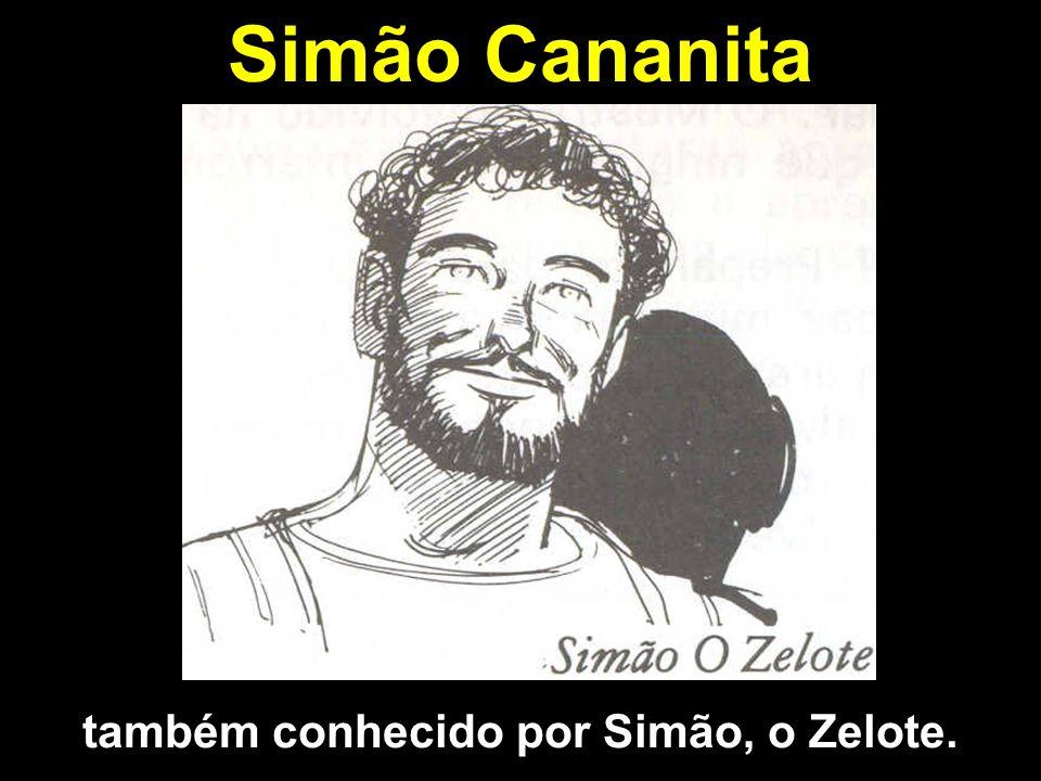 também conhecido por Simão, o Zelote.