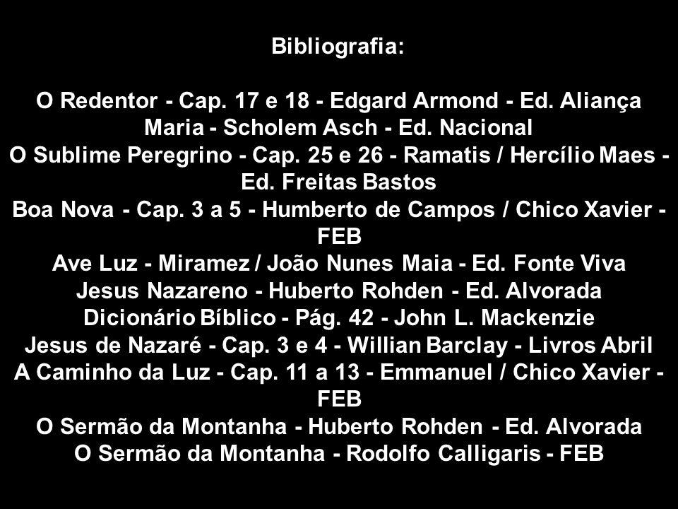 O Redentor - Cap. 17 e 18 - Edgard Armond - Ed. Aliança