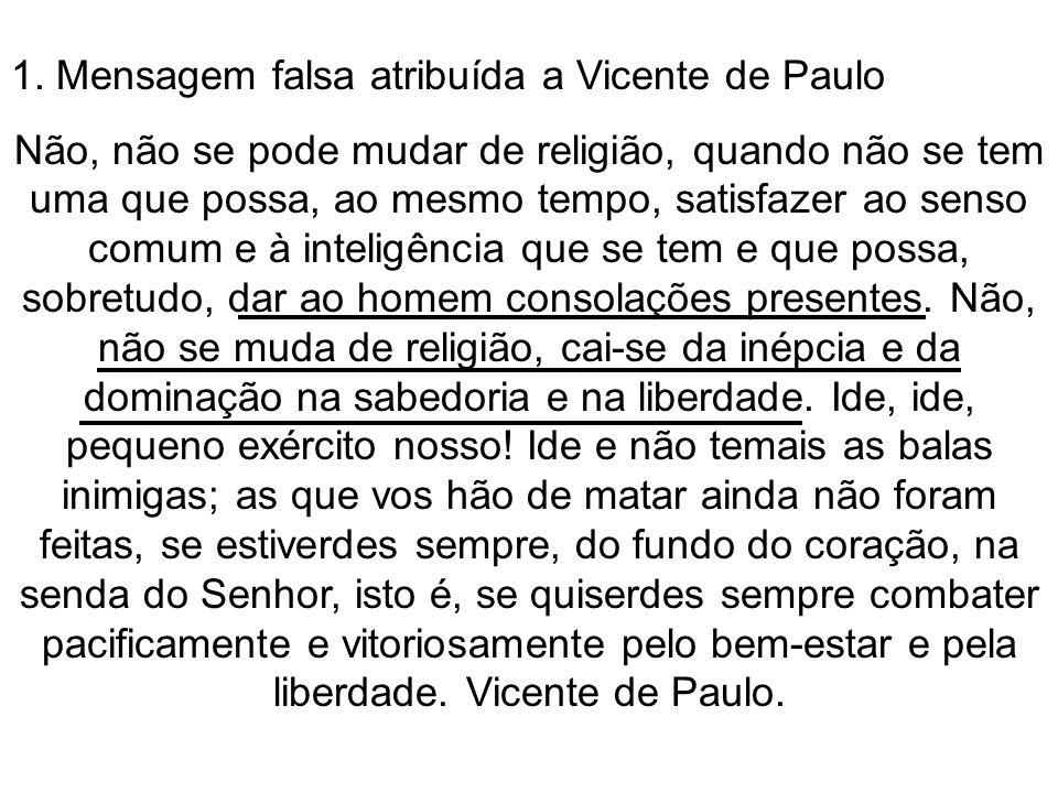 1. Mensagem falsa atribuída a Vicente de Paulo