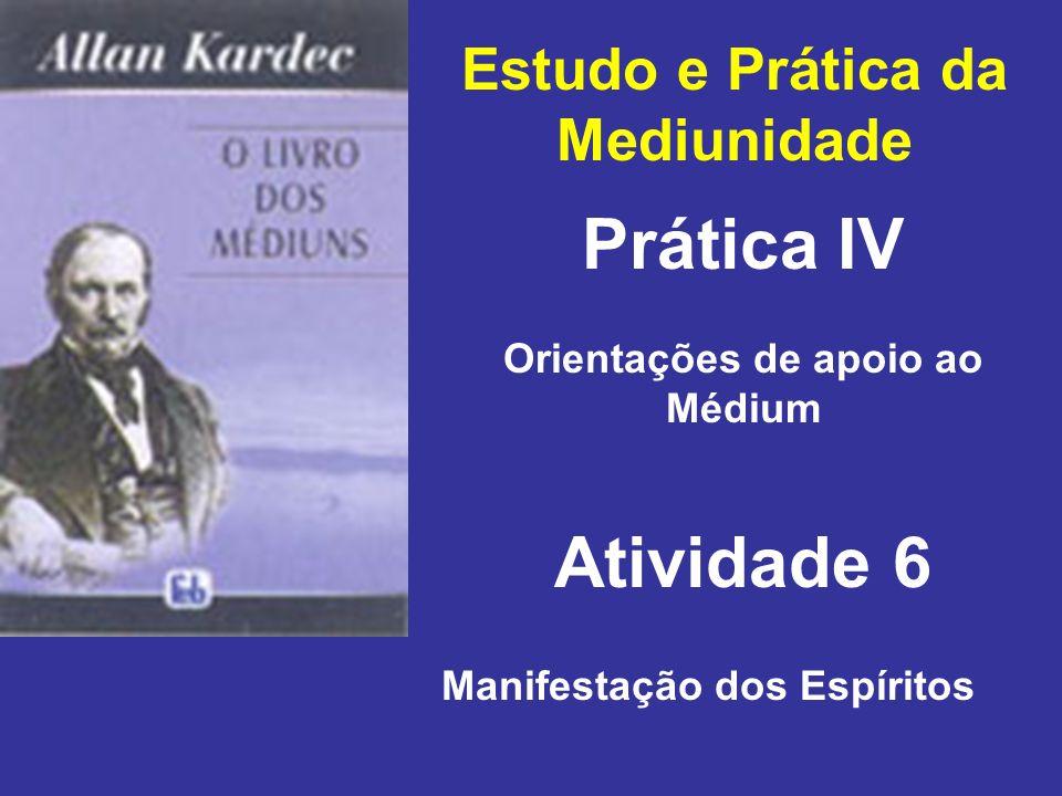 Prática IV Atividade 6 Estudo e Prática da Mediunidade