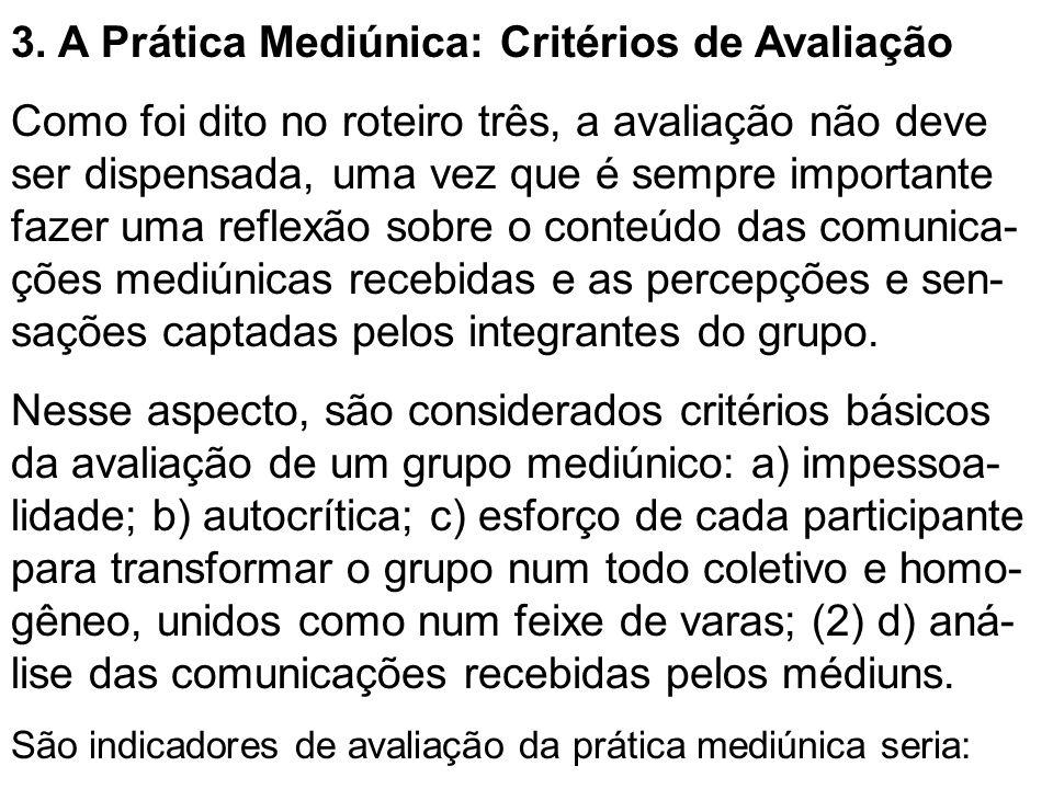 3. A Prática Mediúnica: Critérios de Avaliação
