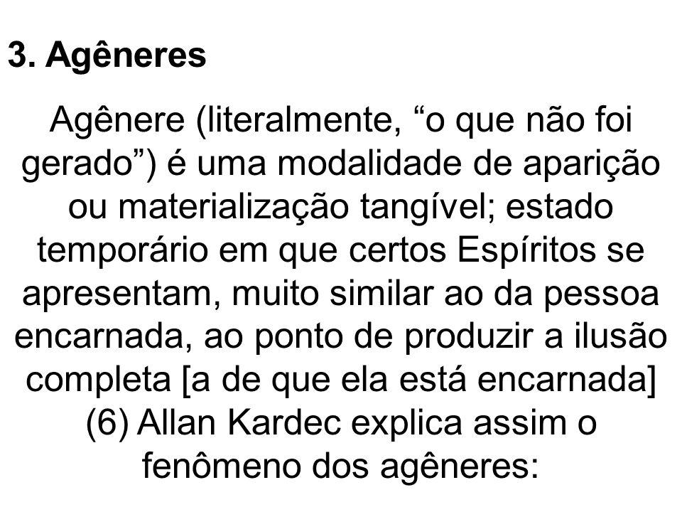 3. Agêneres
