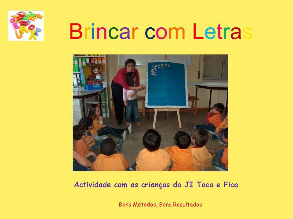 Actividade com as crianças do JI Toca e Fica
