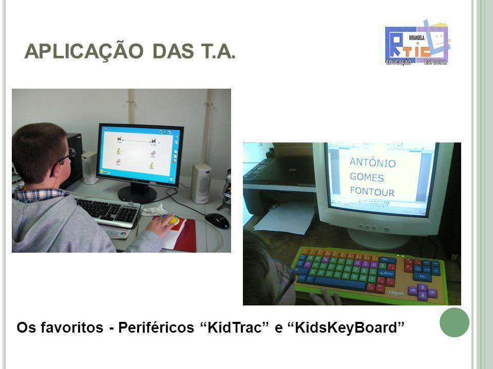 APLICAÇÃO DAS T.A. Os favoritos - Periféricos KidTrac e KidsKeyBoard