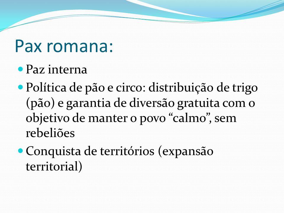 Pax romana: Paz interna