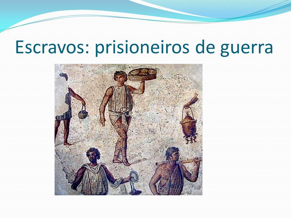 Escravos: prisioneiros de guerra