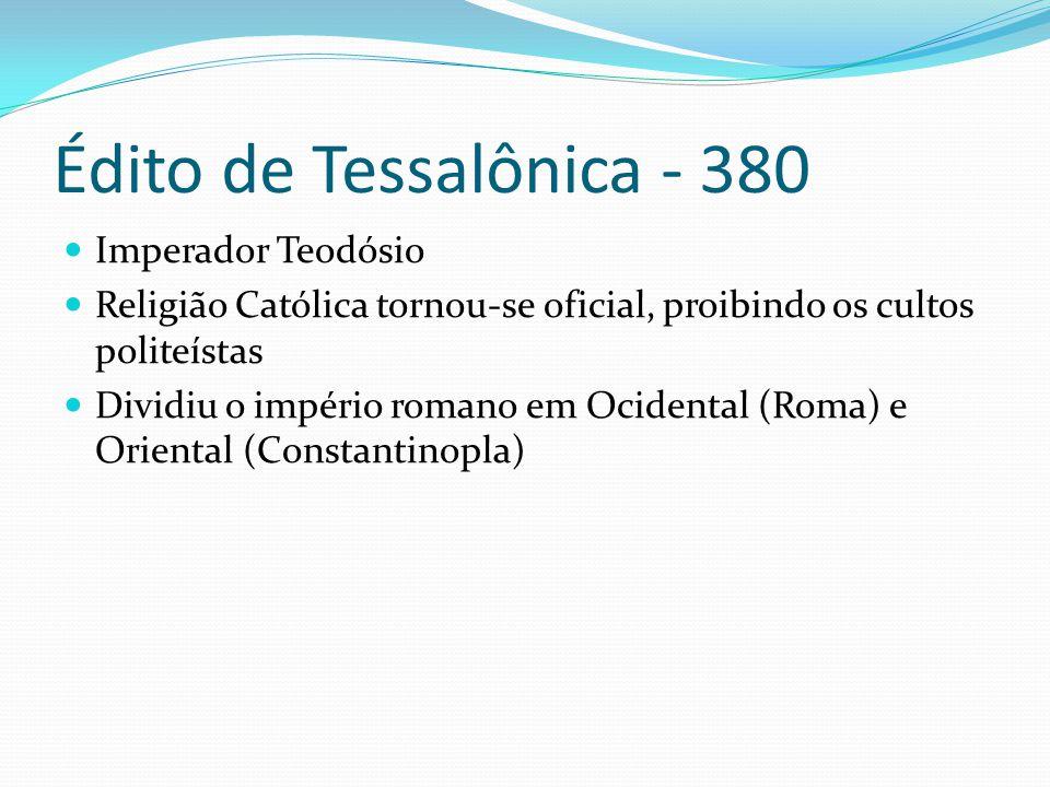 Édito de Tessalônica - 380 Imperador Teodósio