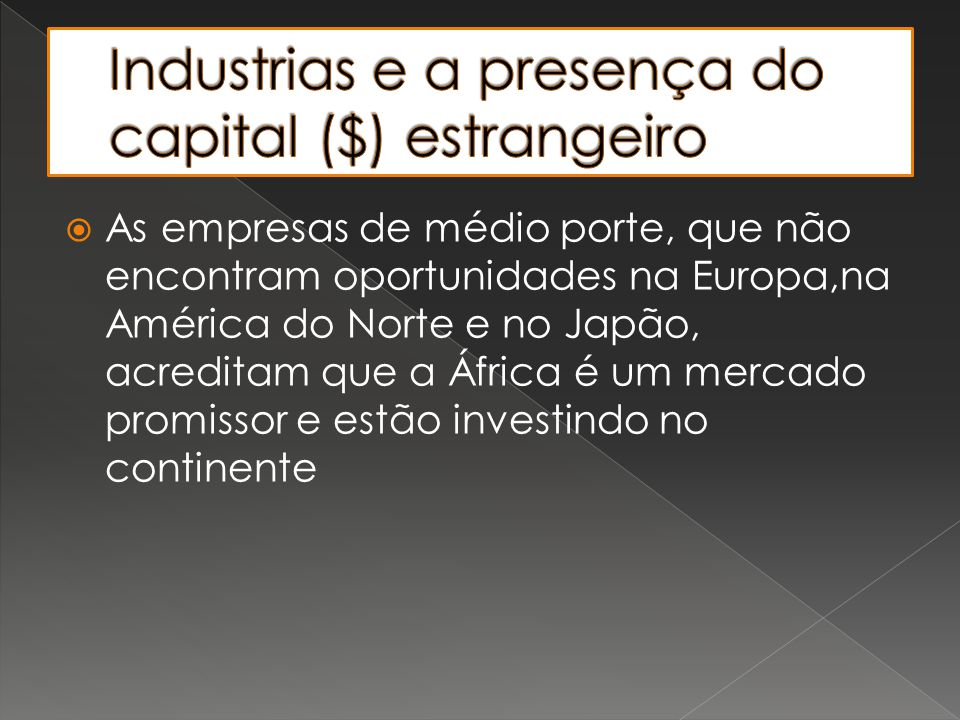 Industrias e a presença do capital ($) estrangeiro