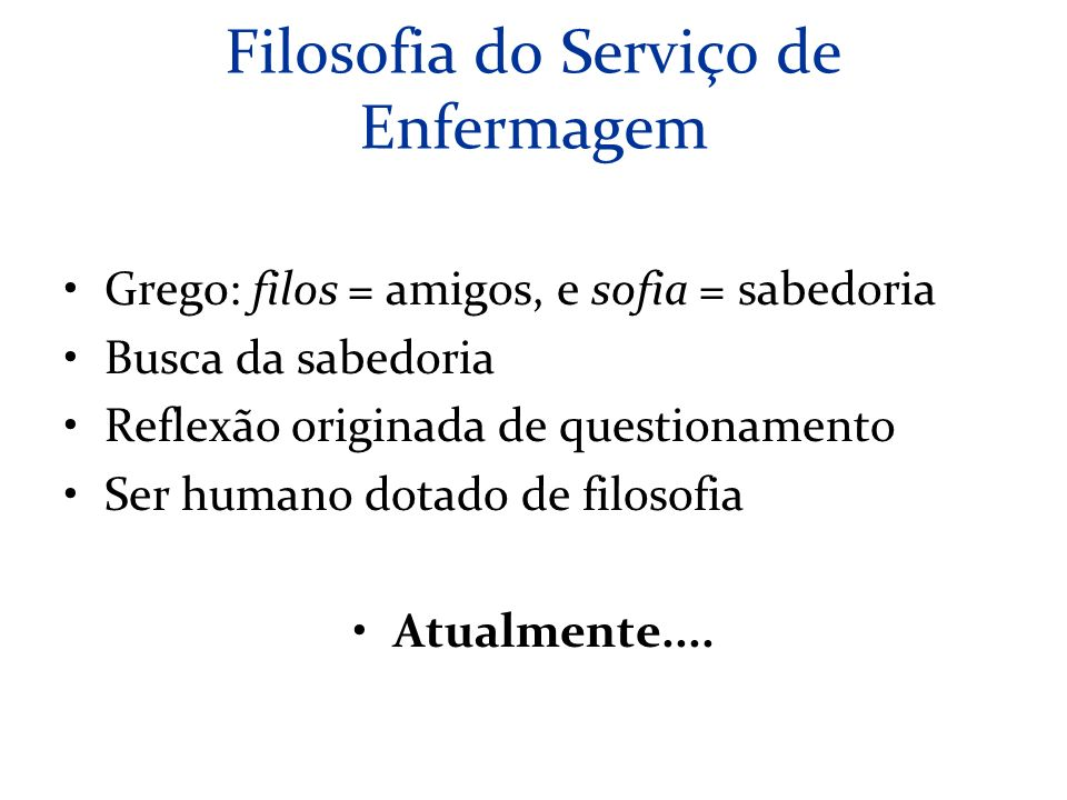 Filosofia do Serviço de Enfermagem
