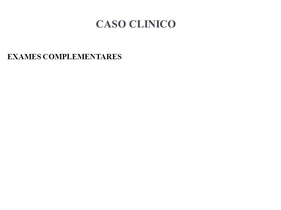 CASO CLINICO EXAMES COMPLEMENTARES 7