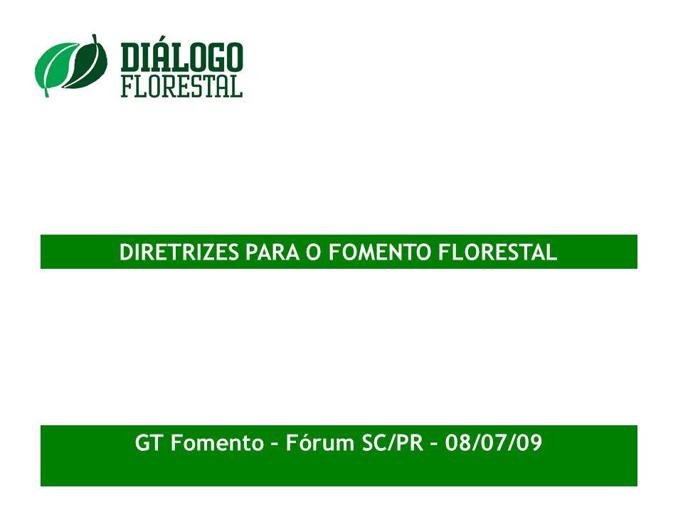 DIRETRIZES PARA O FOMENTO FLORESTAL
