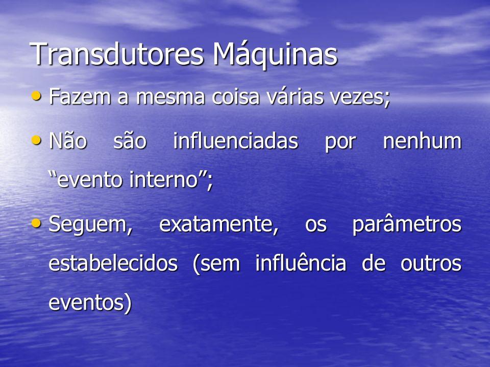Transdutores Máquinas