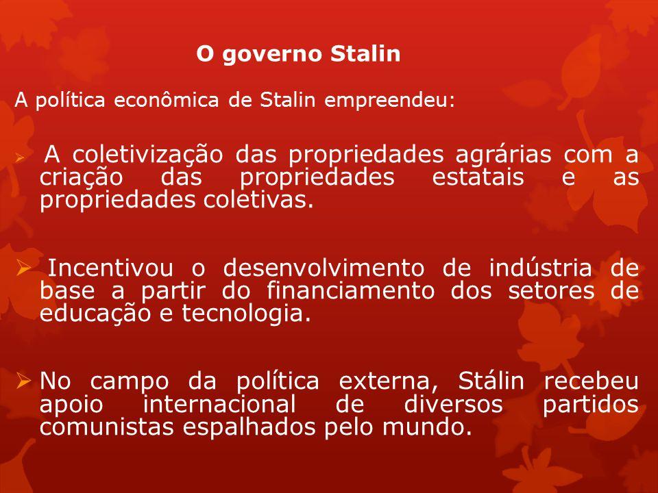 A política econômica de Stalin empreendeu: