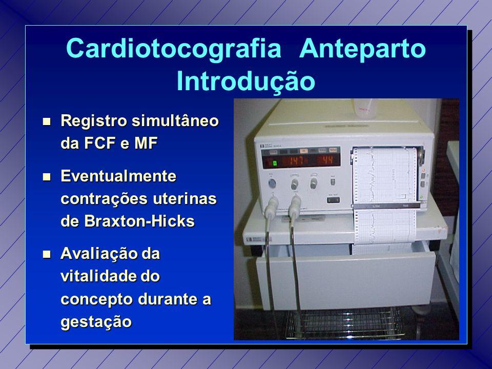 Cardiotocografia Anteparto Introdução