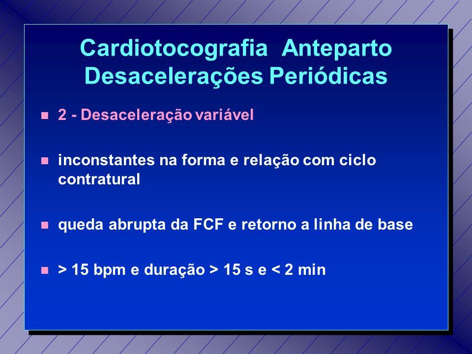 Cardiotocografia Anteparto Desacelerações Periódicas