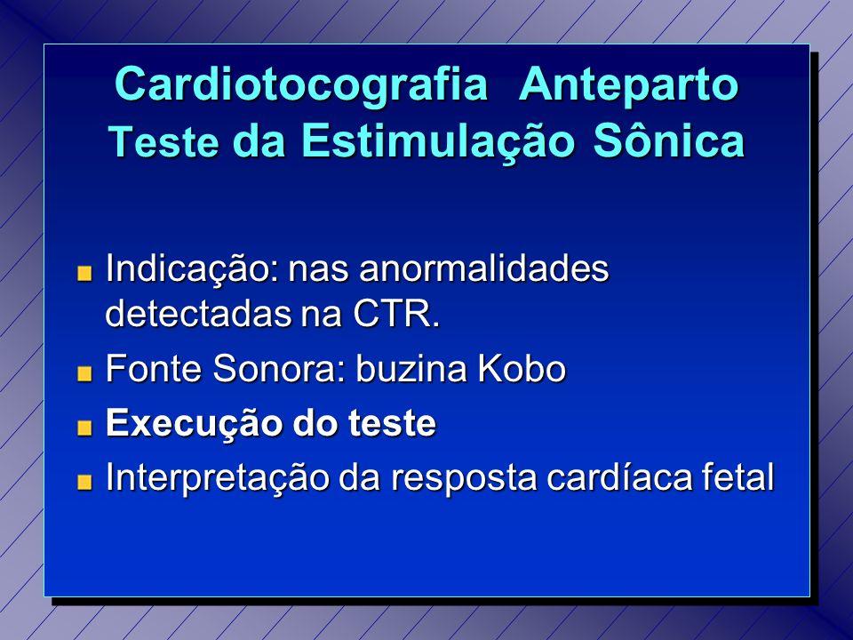 Cardiotocografia Anteparto Teste da Estimulação Sônica