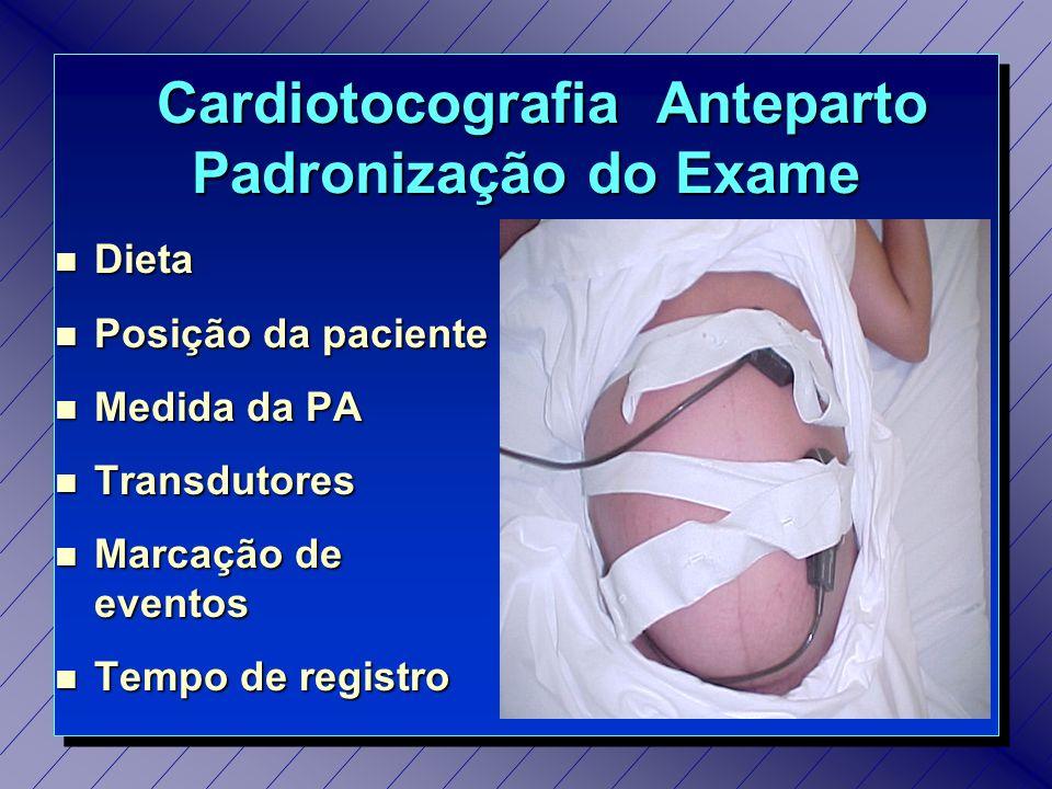 Cardiotocografia Anteparto Padronização do Exame