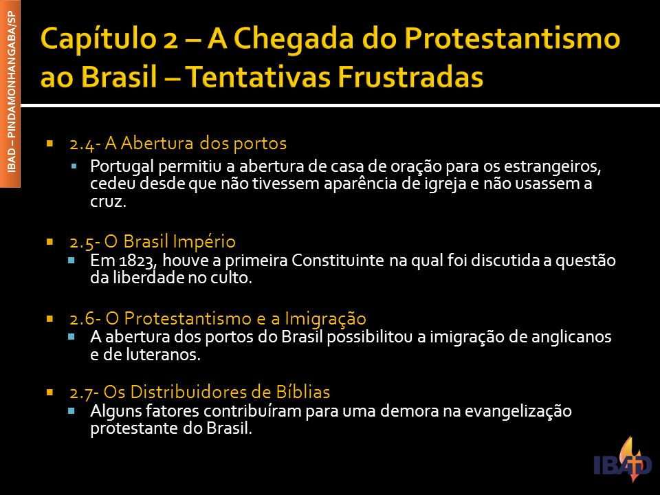 Capítulo 2 – A Chegada do Protestantismo ao Brasil – Tentativas Frustradas