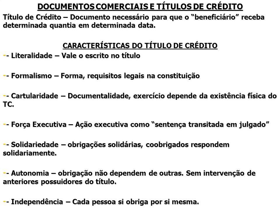 DOCUMENTOS COMERCIAIS E TÍTULOS DE CRÉDITO
