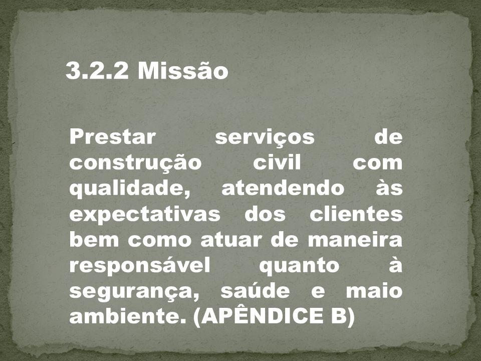 3.2.2 Missão