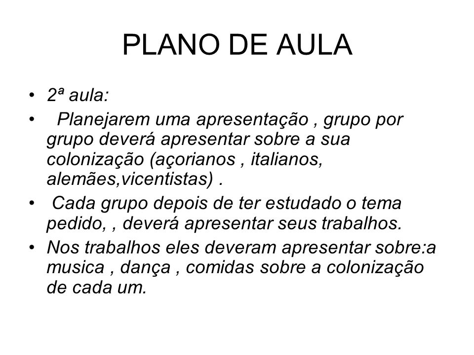 PLANO DE AULA2ª aula: