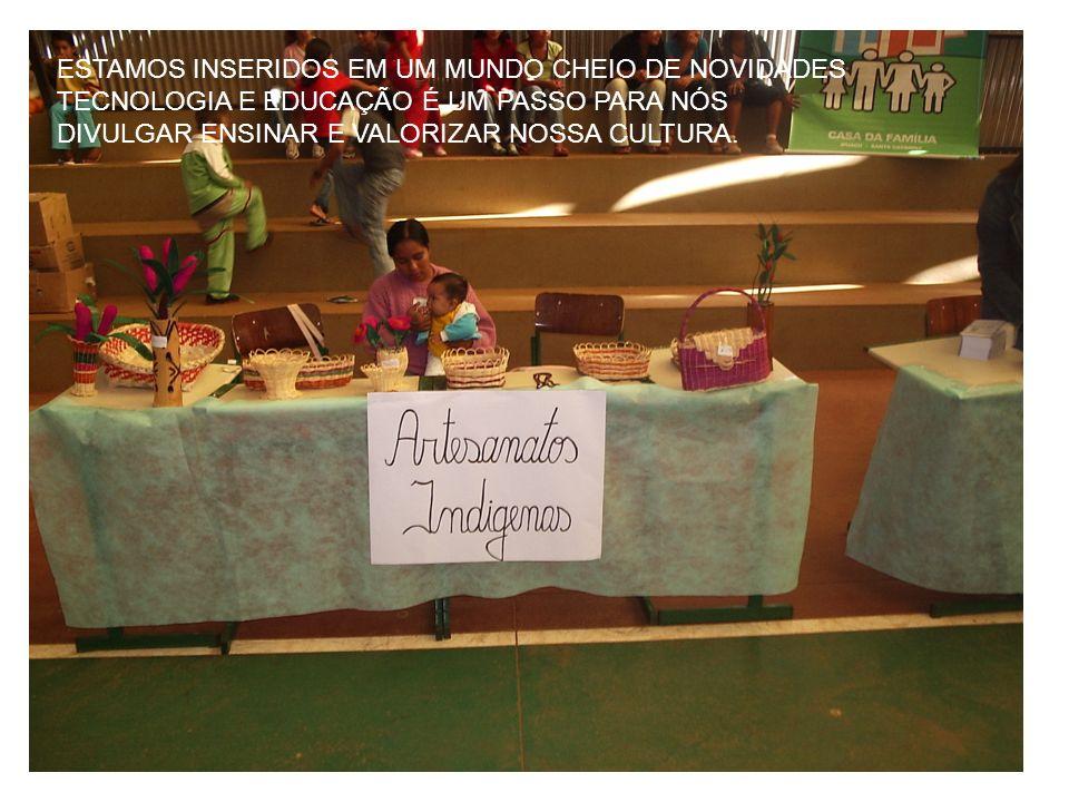 ESTAMOS INSERIDOS EM UM MUNDO CHEIO DE NOVIDADES