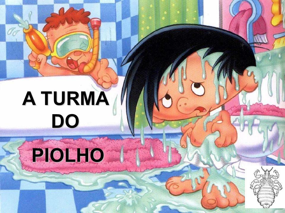 A TURMA DO PIOLHO