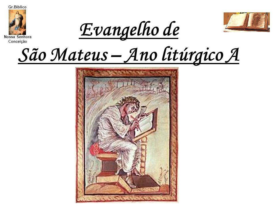 São Mateus – Ano litúrgico A
