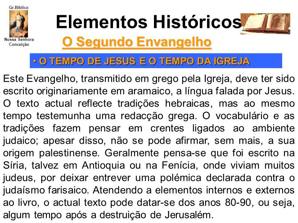 Elementos Históricos O Segundo Envangelho