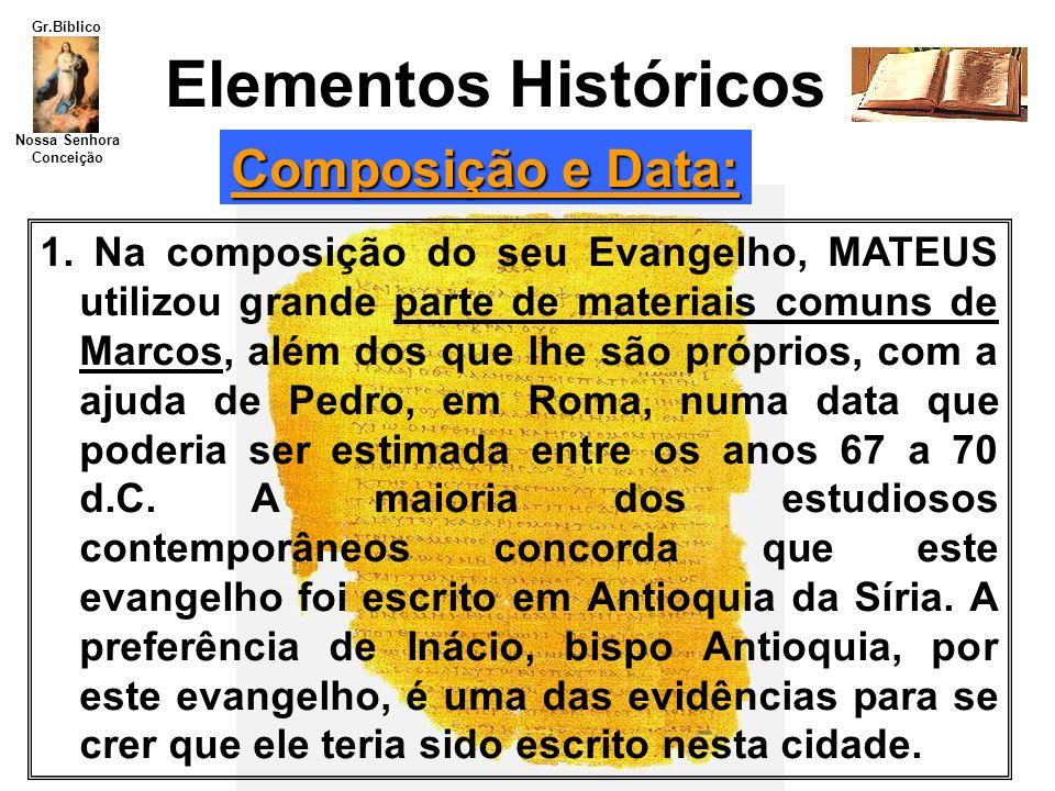 Elementos Históricos Composição e Data: