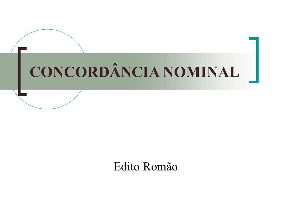 CONCORDÂNCIA NOMINAL Edito Romão