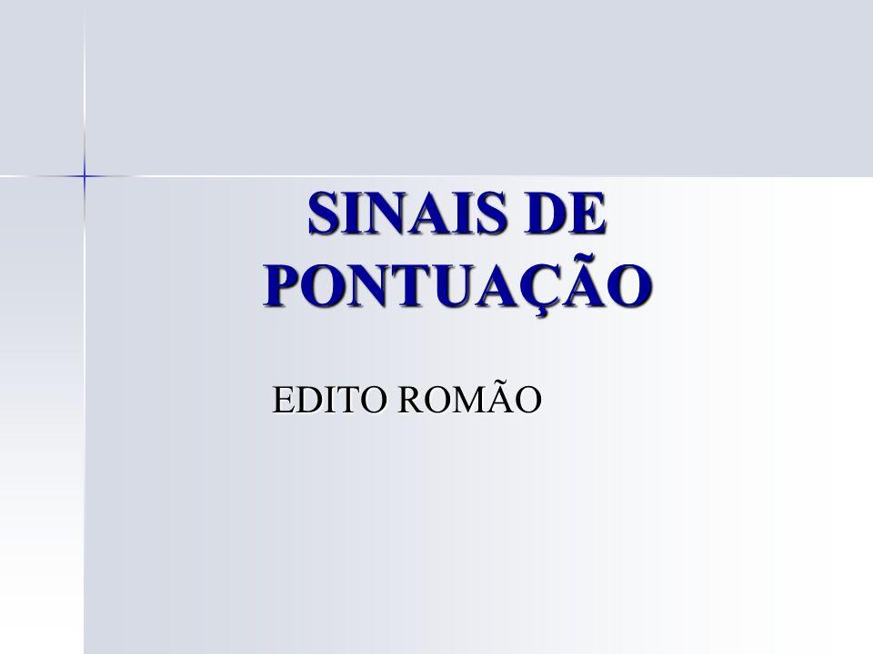 SINAIS DE PONTUAÇÃO EDITO ROMÃO