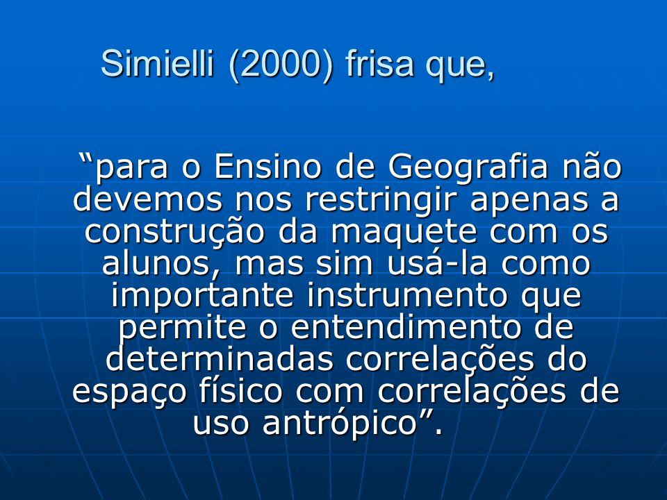 Simielli (2000) frisa que,