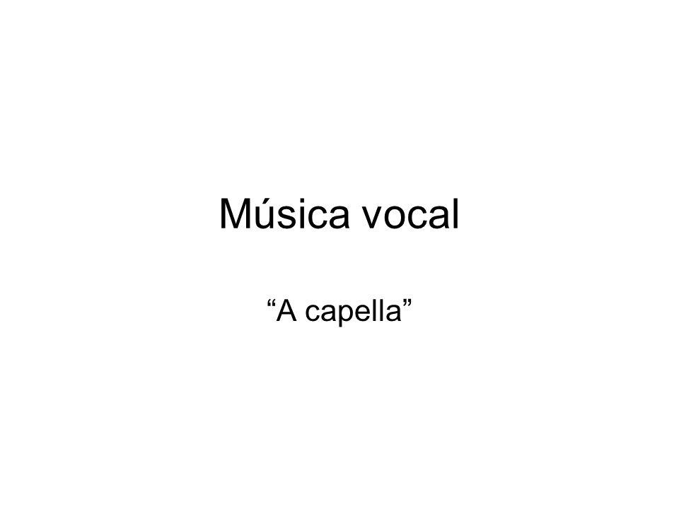 Música vocal A capella